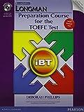 Longman Preparation Course for TOEFL Test : IBT Student Bk W/CD, Answer Key, ITest, Audio CD, Phillips, Deborah, 0133248798