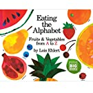 Eating the Alphabet: Fruits & Vegetables from A to Z (Harcourt Brace Big Book), by Lois Ehlert