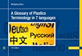 A Glossary of Plastics Terminology in 7 Languages, Glenz, W., 1569905002