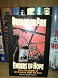 Dreams on Fire - Embers of Hope : From the Pulpits of Los Angeles after the Riots, , 0827206208