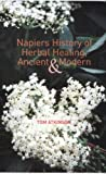 img - for Napiers History of Herbal Healing, Ancient and Modern book / textbook / text book