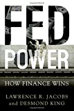 img - for Fed Power: How Finance Wins book / textbook / text book