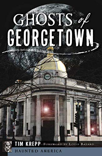 Ghosts of Georgetown (Haunted -