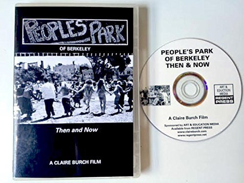 People's Park of Berkeley - Then and Now