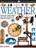 Weather, Brian Cosgrove and Dorling Kindersley Publishing Staff, 0789465779
