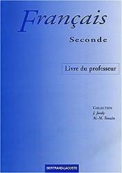 Français seconde : Livre du professeur