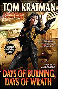 Days of Burning, Days of Wrath