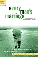 Every Man's Marriage: An Every Man's Guide to Winning the Heart of a Woman (The Every Man Series) Kindle Edition