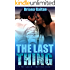 The Last Thing (Hollywood Timelines Book 1)