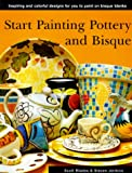 img - for Start Painting Pottery and Bisque book / textbook / text book