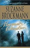 Harvard's Education (Tall, Dark & Dangerous, Book 5)