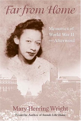 Far from Home: Memories of World War II and Afterward