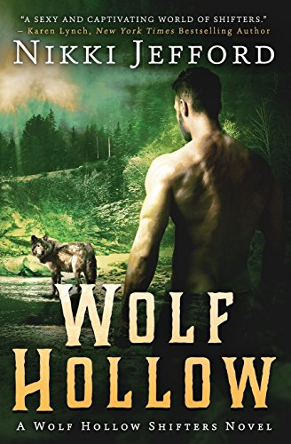 Wolf Hollow (Wolf Hollow Shifters, Book 1) (Volume 1)