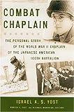 Combat Chaplain, Israel A. S. Yost, 0824830822