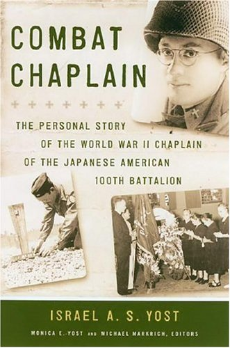 combat-chaplain-the-personal-story-of-the-wwii-chaplain-of-the-japanese-american-100th-battalion-a-latitude-20-book