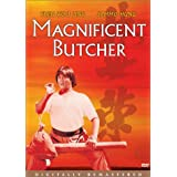 Magnificent Butcher, the