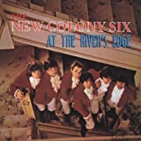 At the River's Edge by New Colony Six (1994-10-21)