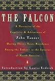 The Falcon, John Tanner, 0140170227