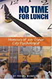No Time for Lunch, Thelma Blumberg, 1932687092