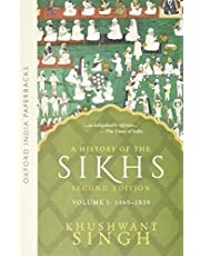 A History of the Sikhs Vol 1 (SECOND EDITION): Volume 1 1469-1838