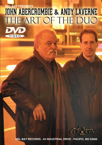 John Abercrombie - John Abercrombie and Andy Laverne: The Art Of Duo (DVD)