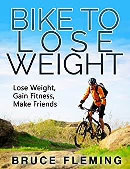 Bike To Lose Weight by [Fleming, Bruce]