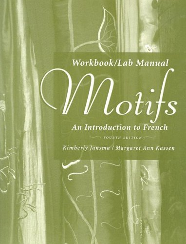 Workbook/Lab Manual for Motifs: An Introduction to French, 4th