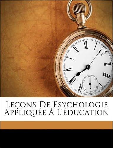 Téléchargez des livres sur ipad 3 Leçons De Psychologie Appliquée À L'éducation (French Edition) 1245835084 PDF