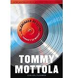 [ El Creador de Exitos: El Hombre y Su Musica (Spanish, English) By Mottola, Tommy ( Author ) Paperback 2014 ]