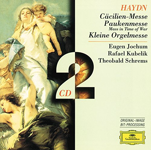 Haydn: Cecilia-Mass; Mass in time of war; Little Organ Mass (Little Organ)