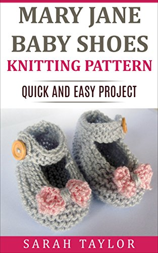 Amazon Mary Jane Baby Shoes Knitting Pattern Quick And Easy