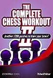 The Complete Chess Workout, 2, Palliser Richard, 1857449851