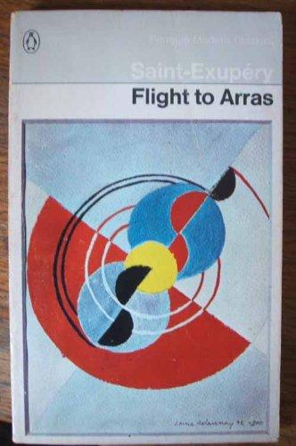 Flight to Arras (Modern Classics)