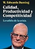 Calidad, Productividad Y Competitividad (Spanish Edition)
