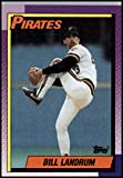 1990 Topps Baseball #425 Bill Landrum Pittsburgh Pirates Official MLB Trading Card (stock photos used) Near Mint or better condition