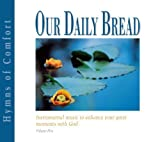 Our Daily Bread Hymns of Comfort by Various (2001-05-03)