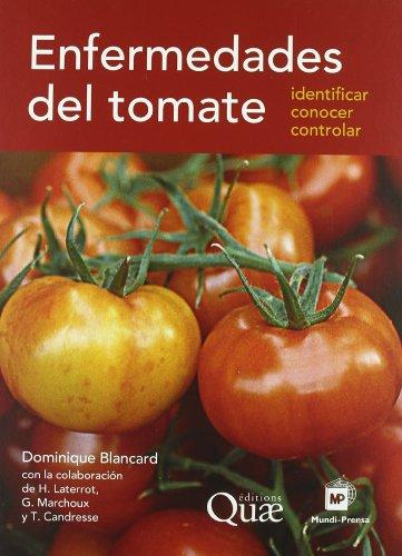 Descargar Libro Enfermedades Del Tomate Dominique Blancard