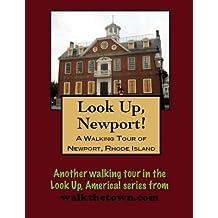 A Walking Tour of Newport, Rhode Island (Look Up, America!)