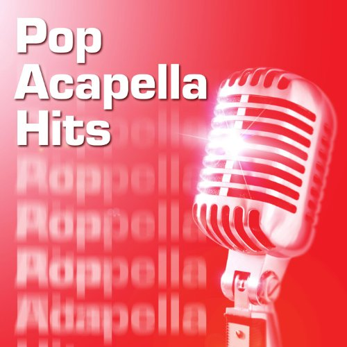 Pop Acapella Hits