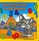 You Can Count in the Desert, David Brooks, 1559719109