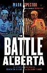 The Battle of Alberta: The Historic R...