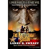 The Rattlesnake Season (Josiah Wolfe, Texas Ranger Book 1)