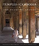 Temples of Cambodia: The Heart of Angkor by Barry Brukoff front cover