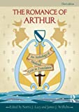The Romance of Arthur: An Anthology of Medieval Texts in Translation, , 0415782899