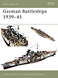 German Battleships 1939–45 (New Vanguard)