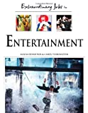 Extraordinary Jobs in Entertainment, Alecia T. Devantier and Carol A. Turkington, 0816058555