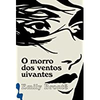 O Morro Dos Ventos Uivantes - Pré Venda Exclusiva Amazon