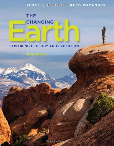 The Changing Earth: Exploring Geology and Evolution, 6th Edition