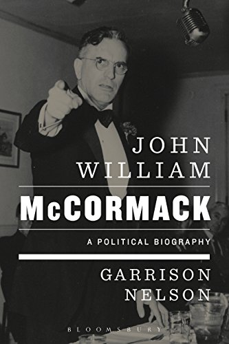 John William McCormack: A Political Biography