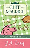 Free eBook - Chef Maurice and a Spot of Truffle
